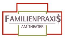 Familienpraxis am Theater